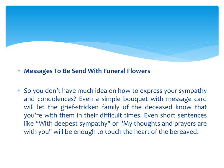 Messages To Be Send With Funeral Flowers