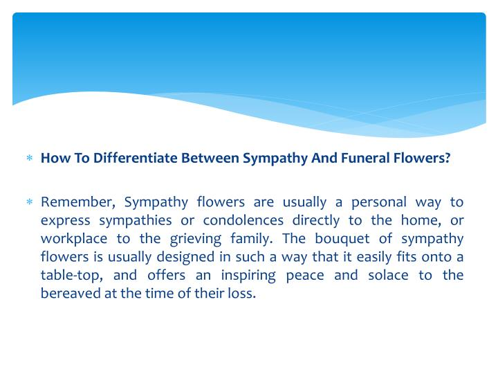 How To Differentiate Between Sympathy And Funeral Flowers?