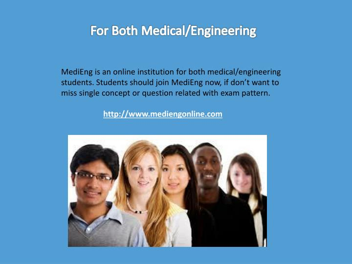 For Both Medical/Engineering