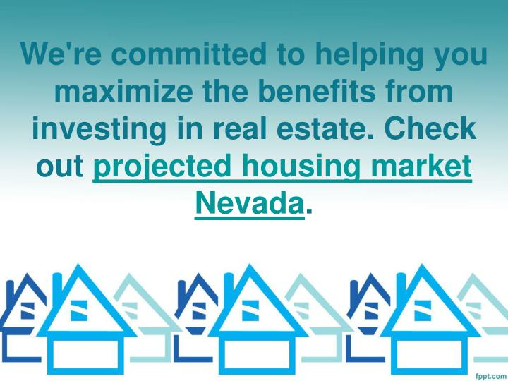 We're committed to helping you maximize the benefits from investing in real estate. Check out
