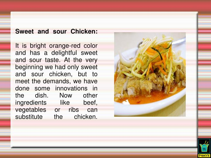 Sweet and sour Chicken: