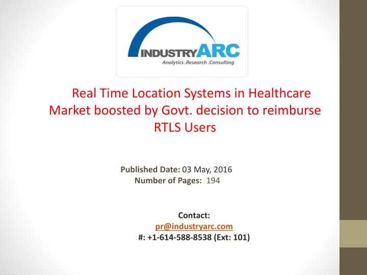Real Time Location Systems in Healthcare Market boosted by Govt. decision to reimburse RTLS