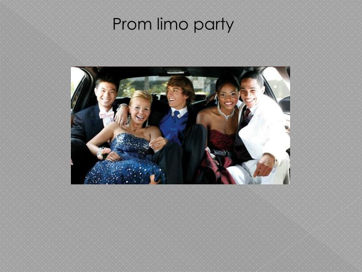 Prom limo party