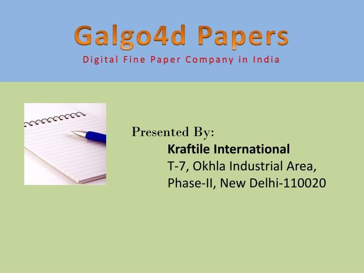 Galgo4d papers digital fine paper company in india