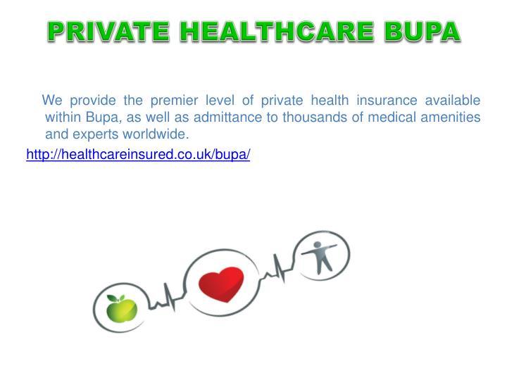PRIVATE HEALTHCARE BUPA