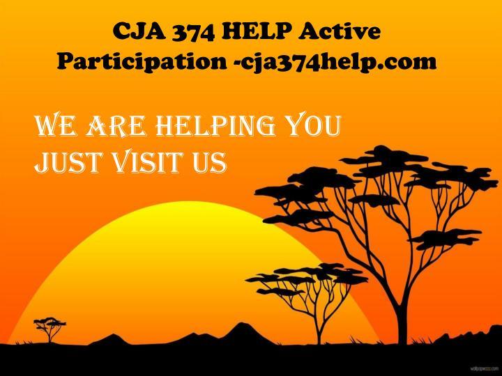 CJA 374 HELP Active Participation -cja374help.com
