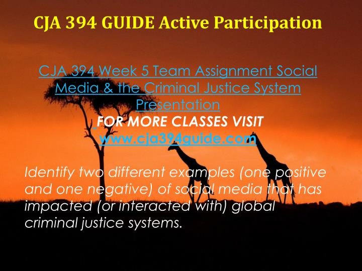 CJA 394 GUIDE Active Participation