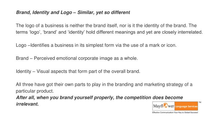Brand, Identity and Logo – Similar, yet so different
