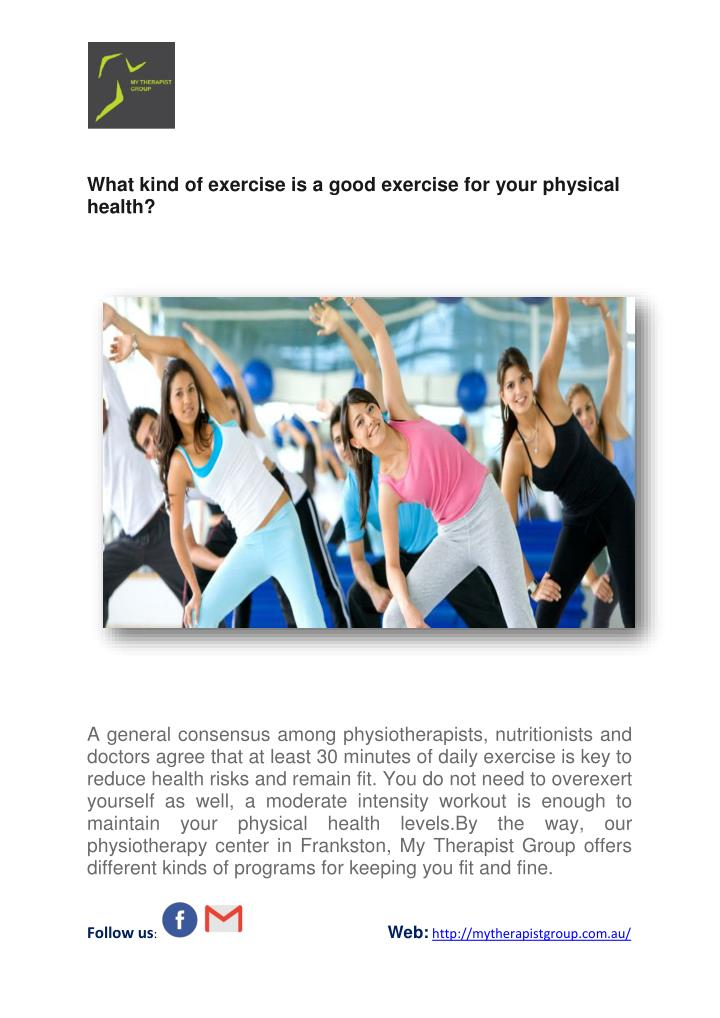 What kind of exercise is a good exercise for your physical