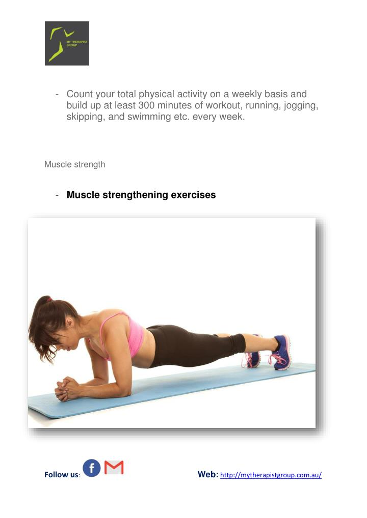 - Count your total physical activity on a weekly basis and