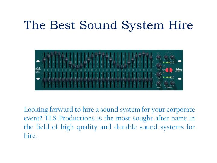 The Best Sound System
