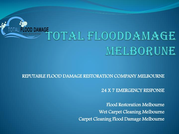 Total flooddamage melborune