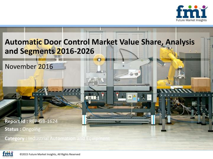 Automatic Door Control Market Value Share, Analysis