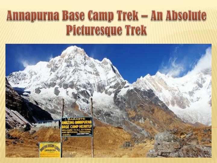 Annapurna base camp trek an absolute picturesque trek