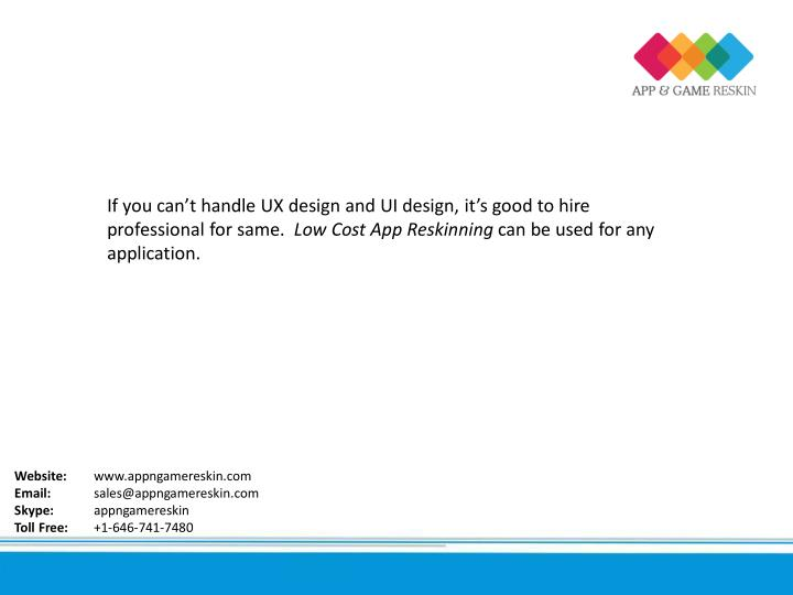 If you can't handle UX design and UI design, it's good to hire