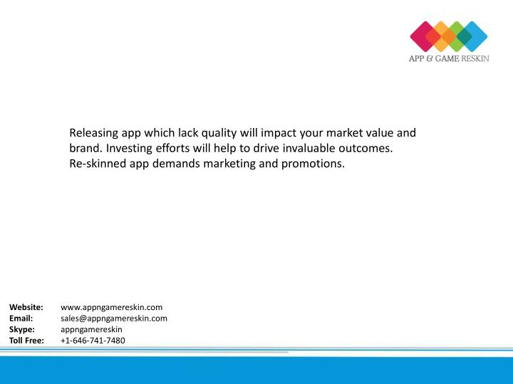 Releasing app which lack quality will impact your market value and
