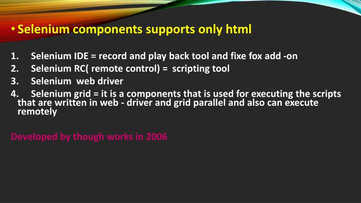 Selenium components supports only html