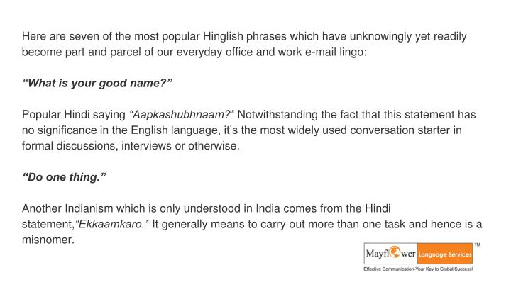 Here are seven of the most popular Hinglish phrases which have unknowingly yet readily become part a...