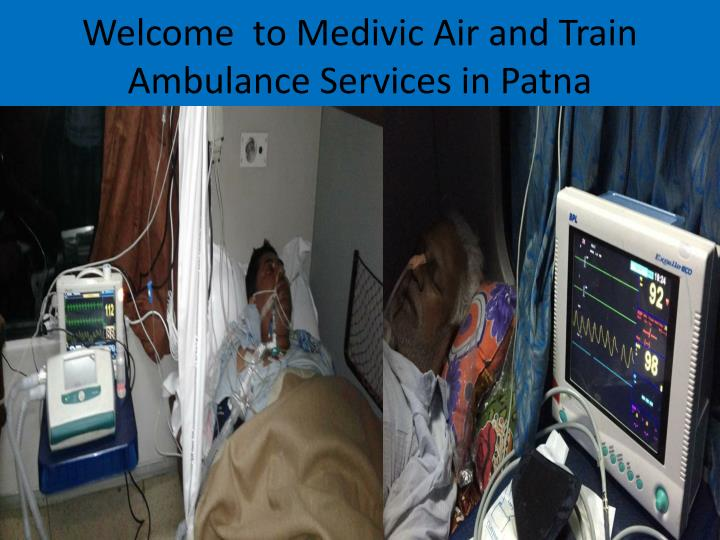 Welcome to medivic air and train ambulance s ervices in patna