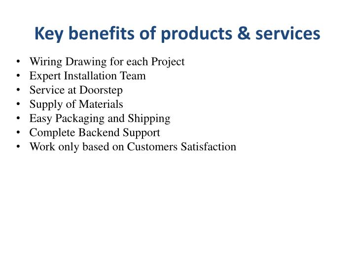 Key benefits of products & services