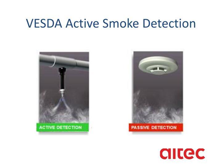 VESDA Active Smoke Detection