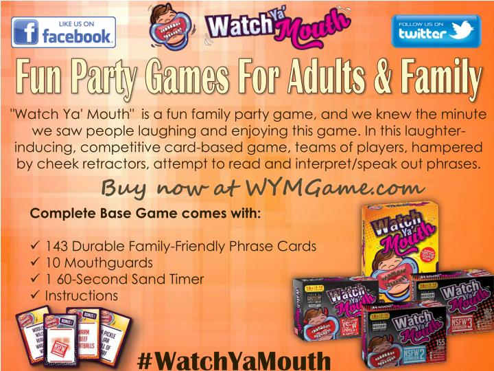 """Watch Ya' Mouth""  is a fun family party game, and we knew the minute"