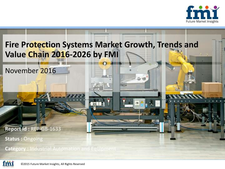 Fire Protection Systems Market Growth, Trends and