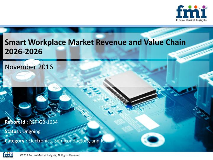 Smart Workplace Market Revenue and Value Chain