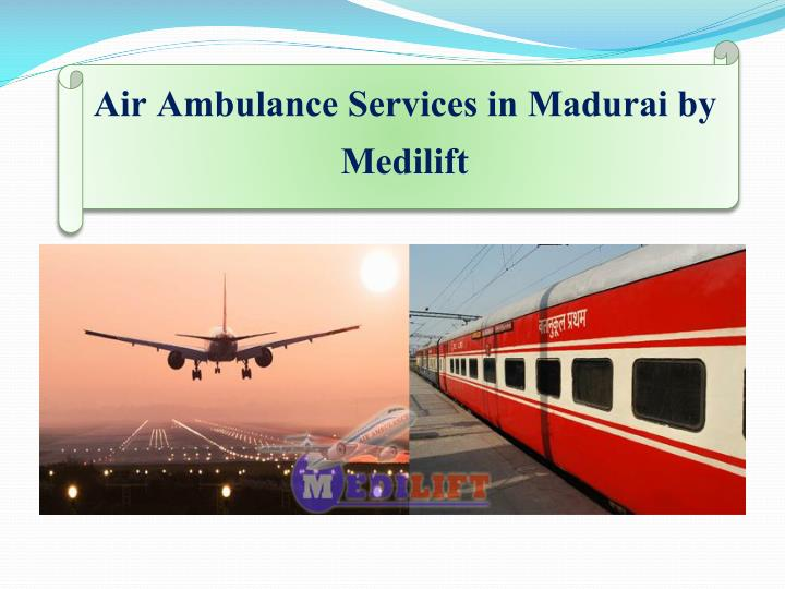 Air Ambulance Services in Madurai by