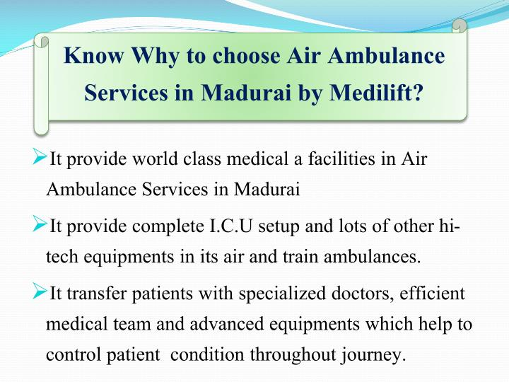 Know Why to choose Air Ambulance Services in Madurai by