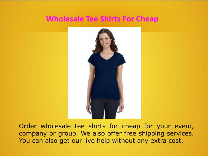 Wholesale Tee Shirts For Cheap