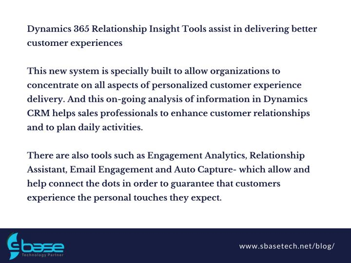Dynamics 365 Relationship Insight Tools assist in delivering better