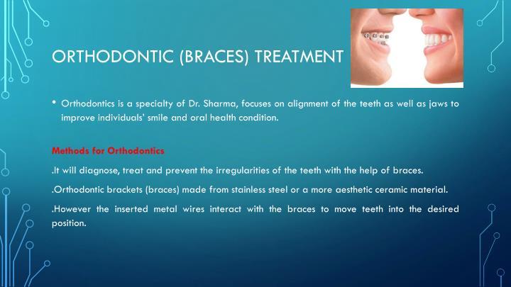 Orthodontic (Braces