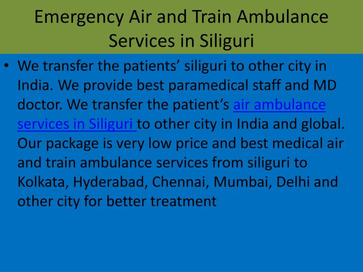 Emergency air and train ambulance services in siliguri