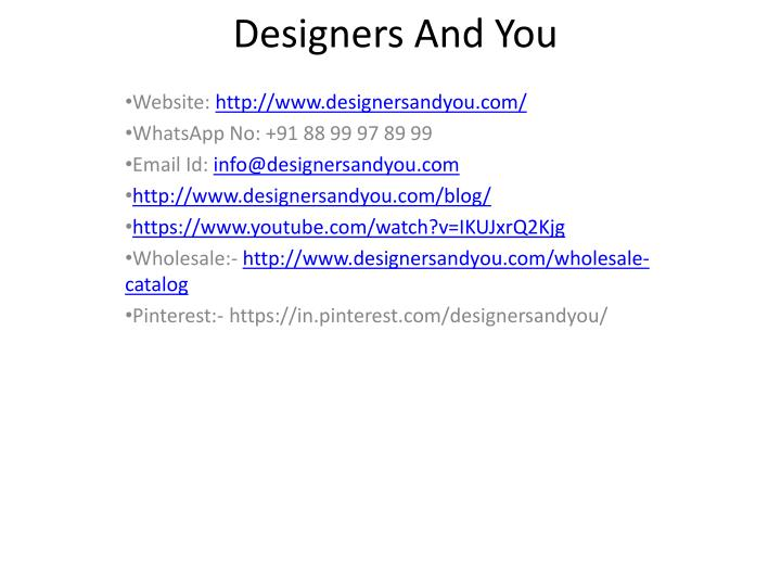 Designers And You