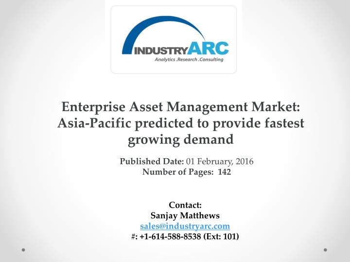 Enterprise Asset Management Market: Asia-Pacific predicted to provide fastest growing demand
