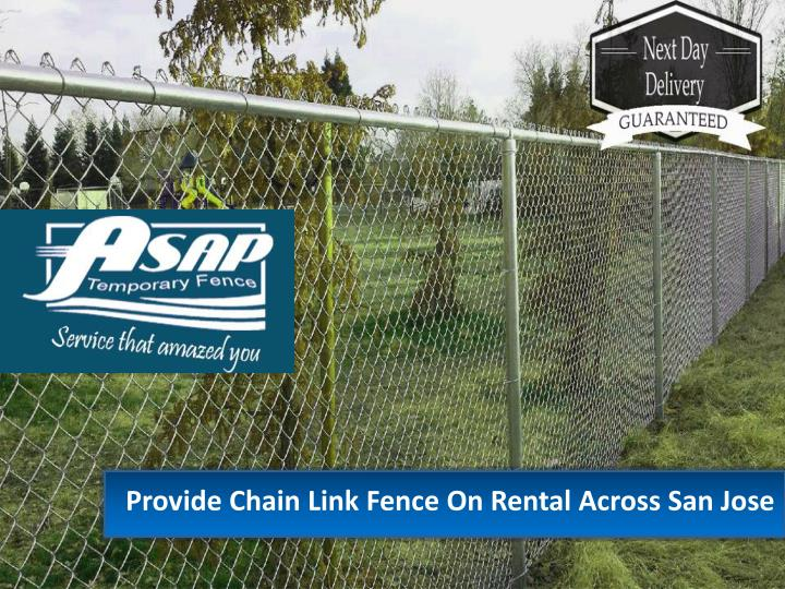 Provide Chain Link Fence On Rental Across San Jose