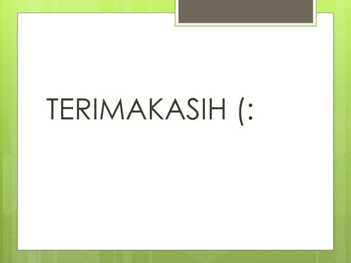 TERIMAKASIH (: