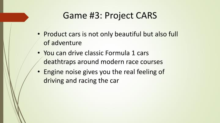 Game #3: Project CARS