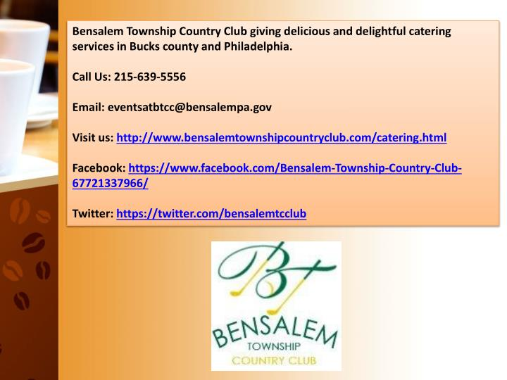 Bensalem Township Country Club giving delicious and delightful catering services in Bucks county and Philadelphia.