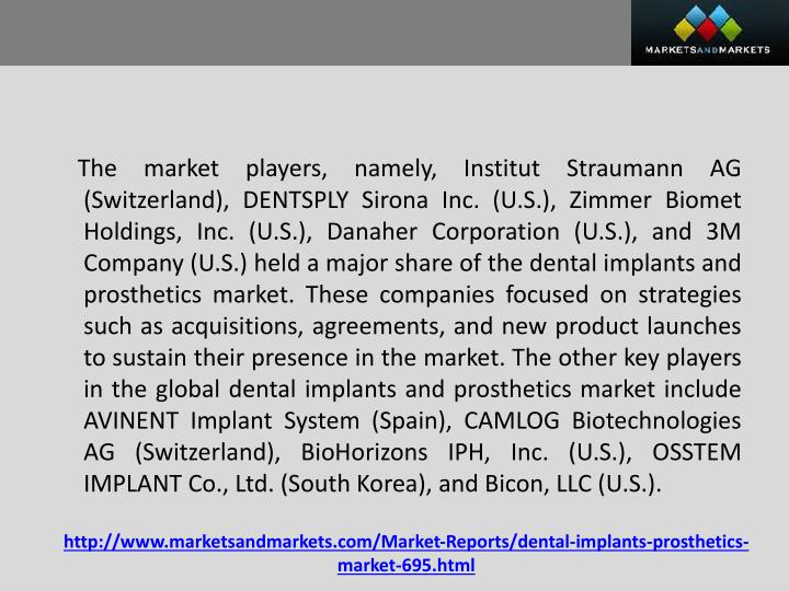 The market players, namely,
