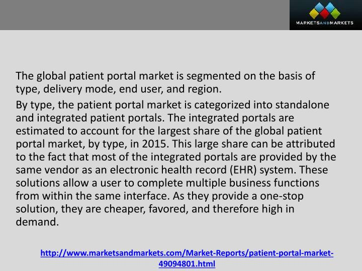 The global patient portal market is segmented on the basis of type, delivery mode, end user, and region.