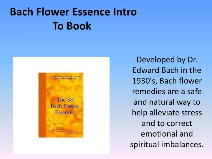 Bach Flower Essence Intro To Book