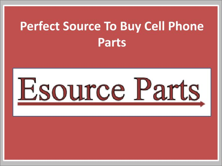 Perfect Source To Buy Cell Phone
