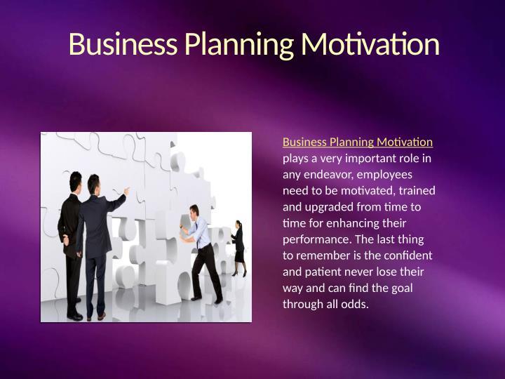 Business Planning Motivation