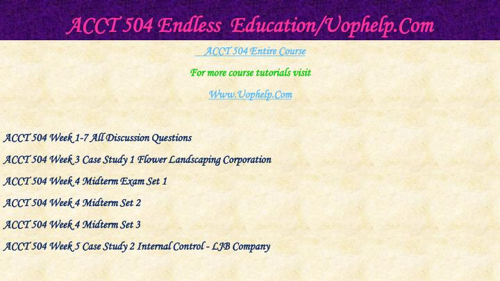 Acct 504 endless education uophelp com1