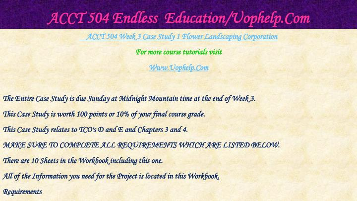ACCT 504 Endless  Education/Uophelp.Com