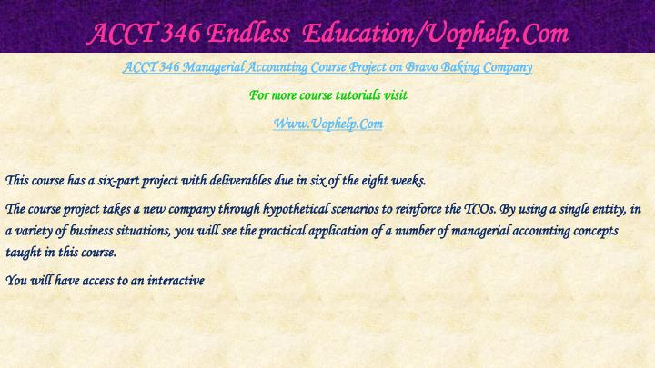 ACCT 346 Endless  Education/Uophelp.Com