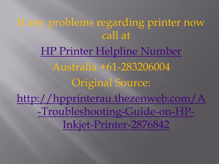 If any problems regarding printer now call at