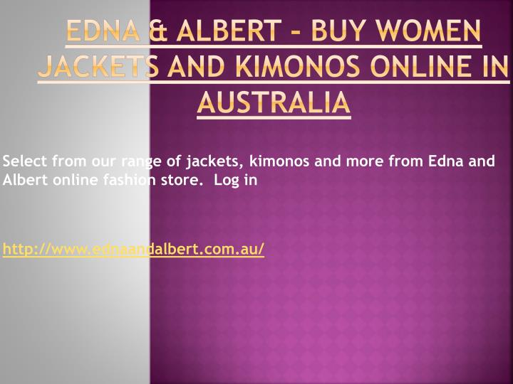 Edna albert buy women jackets and kimonos online in australia